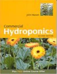 Commercial Hydroponics 2nd Ed.
