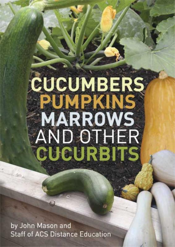 Cucumbers Pumpkins Marrows and other Cucurbits- PDF ebook