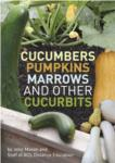 Cucumbers Pumpkins Marrows and other Cucurbits- PDF ebook