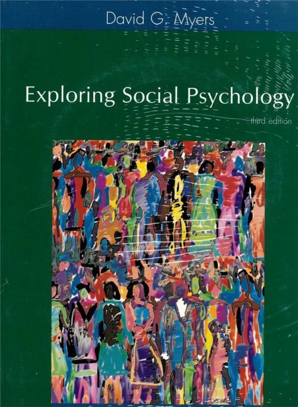 Exploring Social Psychology Third Edition