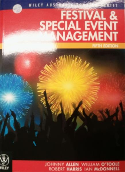 Festival and Special Event Management: Fifth Edition
