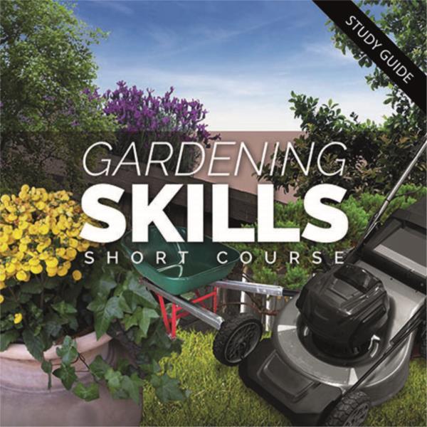 Gardening Skills Short Course
