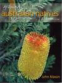 Growing Australian Natives 2nd Ed
