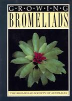 Growing Bromeliads 2nd Edition