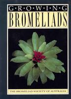 Growing Bromeliads 2nd Edition