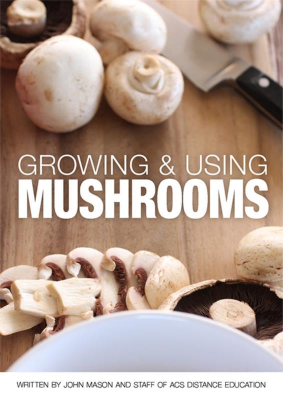 Growing & Using Mushrooms - PDF ebook