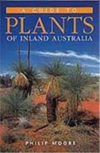 Guide to Plants of Inland Australia