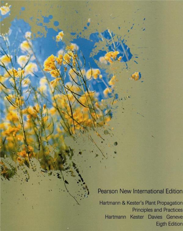 Hartmann & Kesters Plant Propagation Principles & Practices 8th Edition