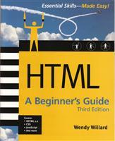 HTML: A Beginners Guide, Third Edition
