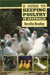Keeping Poultry in Australia - A guide to