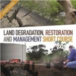 Land Degradation, Restoration and Management Short Course