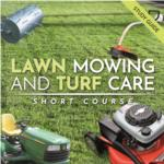 Lawn Mowing & Turf Care Short Course
