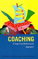Life Coaching: A Cognitive-Behavioural Approach