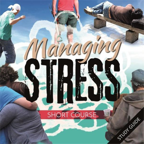 Managing Stress - Short Course