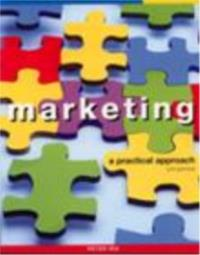 MARKETING : A PRACTICAL APPROACH  5th edition
