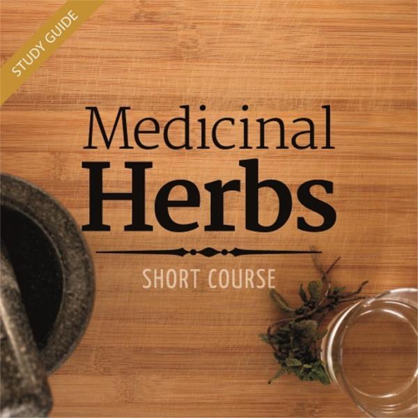 Medicinal Herbs Short Course