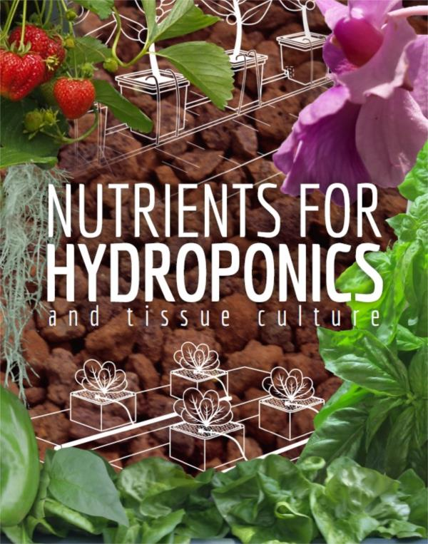 Nutrients for Hydroponics and Tissue Culture - PDF ebook