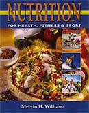 Nutrition for Health, Fitness and Sport 6th Edition