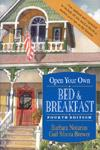 Open Your Own Bed and Breakfast (4th Edition)