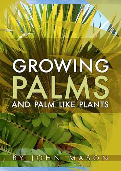 Growing Palms and Palm Like Plants -PDF Ebook