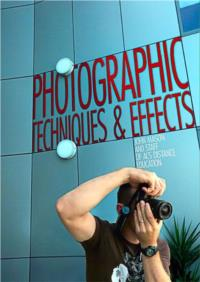 Photographic Techniques and Effects - PDF ebook