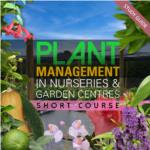 Plant Management in Nurseries and Garden Centres- Short Course
