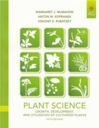 Plant Science: Growth, Development and Utilization of Cultivated Plants (5th Ed)