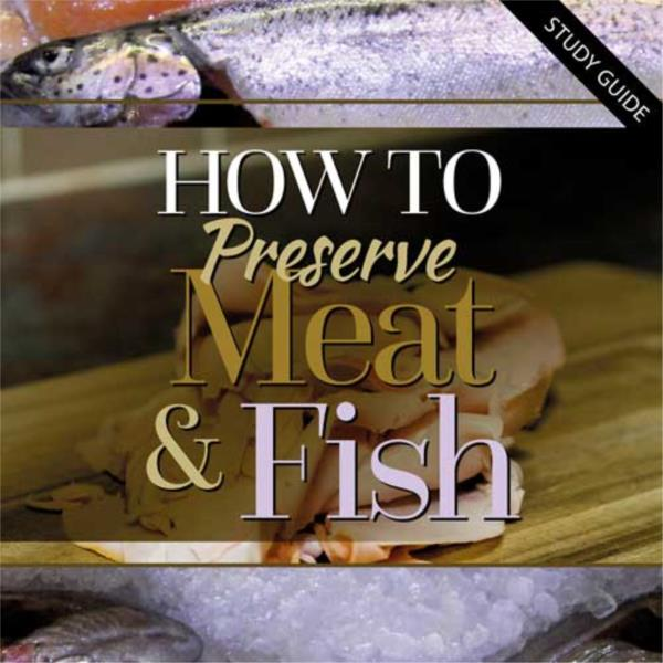 Preserving Meat and Fish- Short Course