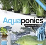 Aquaponics- Short Course