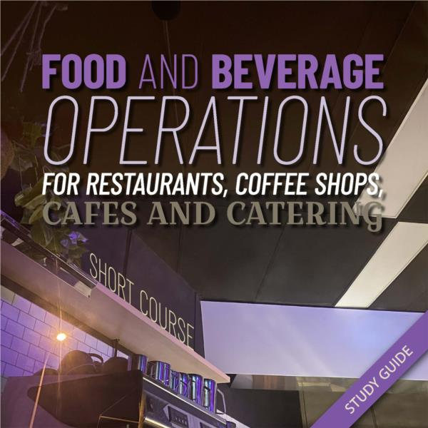 Food and Beverage Operations- Short Course