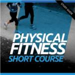 Physical Fitness- Short Course