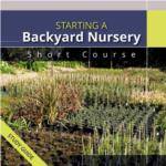 Short Course Starting a Backyard Nursery