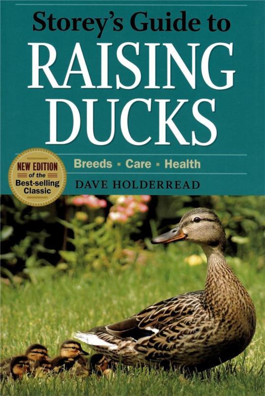 Storeys Guide to Raising Ducks