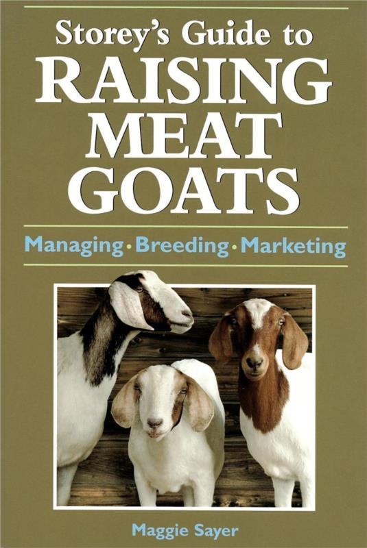 Storeys Guide to Raising Meat Goats