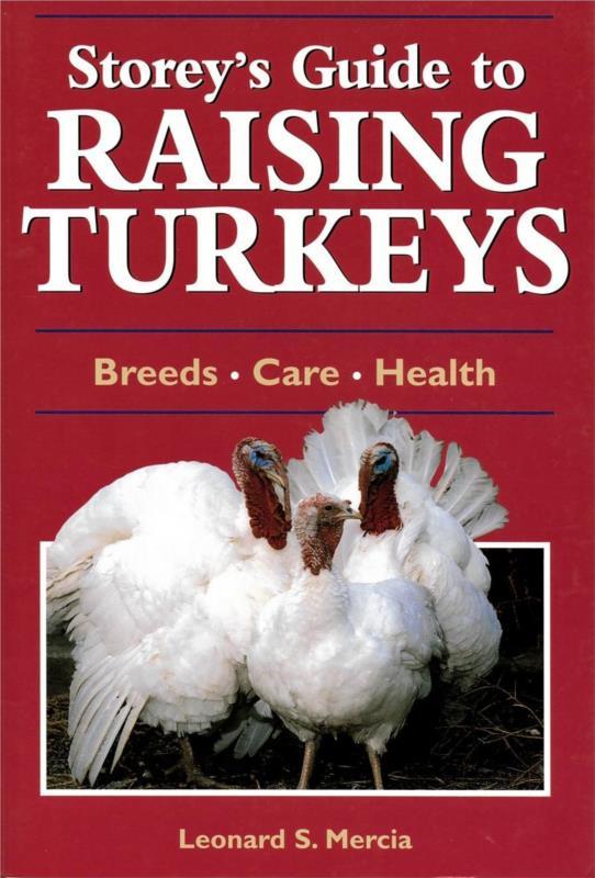 Storeys Guide to Raising Turkeys