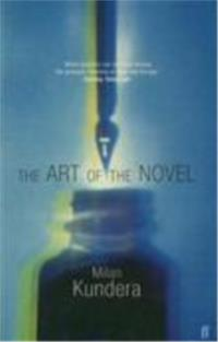 THE ART OF THE NOVEL, writing, novel, fiction, write