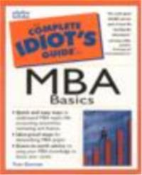 The Complete Idiots Guide to MBA Basics