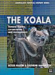 The Koala - Nautral History, Conservation & Management