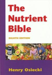The Nutrient Bible, 8th Edition