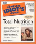 Total Nutrition - The Complete Idiots Guide