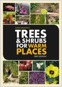 Trees and Shrubs for Warm Places by John Mason  - PDF ebook
