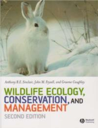 Wildlife Ecology, Conservation and Management  second edition