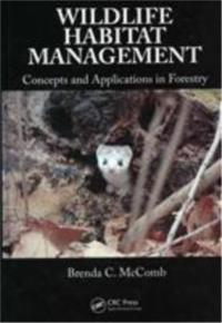 Wildlife Habitat Management Concepts and Applications in Forestry